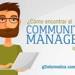 ¿Cómo encontrar al Community Manager ideal?