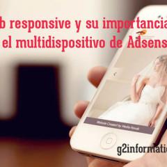 El diseño web responsive y su importancia en el multidispositivo de Adsense